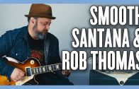 Smooth-Carlos-Santana-Rob-Thomas-Guitar-Lesson-Tutorial